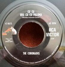 """Coronados RCA 47-8675 """"CU CU RRU CU CU PALOMA"""" (GREAT ROCK & ROLL) 45 RPM"""
