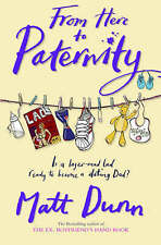 From Here to Paternity, Dunn, Matt, Excellent Book
