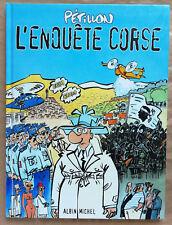 Jack Palmer L'Enquête Corse PETILLON éd Albin Michel Déc 2000 EO