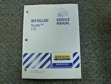 New Holland Model Rustler 115 Utility Vehicle Shop Service Repair Manual Book
