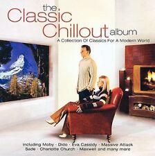 Various Artists, Classic Chillout Album, Excellent
