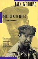 Mexico City Blues: 242 Choruses: By Kerouac, Jack
