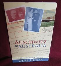 AUSCHWITZ to Australia -  Olga HORAK.  HOLOCAUST survivor's memoir HERE in MELB