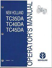 NEW HOLLAND  TC35DA ,TC40DA, TC45DA TRACTOR OPERATOR MANUAL 87300515