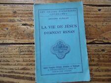 LITTERATURE BIOGRAPHIE LA VIE DE JESUS D' ERNEST RENAN ALBALAT ECRIVAIN 1933