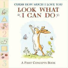 Guess How Much I Love You: Look What I Can Do: A First Concepts Book-ExLibrary