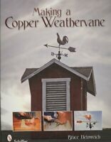 Making a Copper Weathervane, Paperback by Helmreich, Bruce, Brand New, Free P...