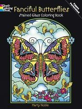 Fanciful Butterflies Stained Glass Coloring Book by Marty Noble (2012,...