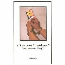 A View from Street-Level-The Answer to Why? by Allan Lucas (2013, Paperback)