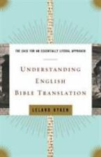 Understanding English Bible Translation: The Case for an Essentially Literal App