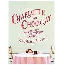 Charlotte Au Chocolat Silver Restaurant Girlhood Memories HB/DJ Book Near Fine