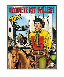 Tex 557 Uccidete Kit Willer Alfonso Font Bonelli