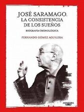 José Saramago. La consistencia de los sueños (Spanish Edition)-ExLibrary