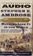 Nothing Like It In The World - Stephen E. Ambrose