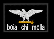 Patch Toppa Ricamo RSI AQUILA BOIA CHI MOLLA CAMERATI DESTRA ITALIA CASA POUND