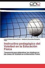 Instructivo pedagógico del Voleibol en la Educación Física: Taxonomía para deter