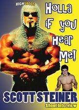 Scott Steiner Shoot Interview DVD, WCW WWE TNA WWF
