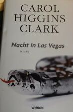 Nacht in Las Vegas - Carol Higgins Clark 2006 geb. Neuwertig