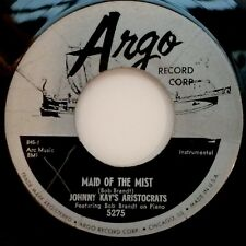 "JOHNNY KAY'S ARISTOCRATS: MAID OF THE MIST / VAGABONDS(7"" 45RPM,ARGO) NEAR MINT!"