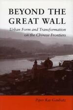 Beyond the Great Wall : Urban Form and Transformation - Gaubatz 1996 HCDJ China