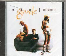 CD 10T  EDDY  MITCHELL  RIO GRANDE   DE 1993  NEUF SCELLE