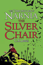 The Silver Chair (The Chronicles of Narnia, Book 6) by C. S. Lewis... Brand New