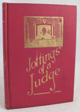 Jottings of a Judge 1922 1st Ed. SIGNED HC Book