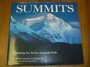 Summits: Climbing the Seven Summits Solo, 1st Ed. Robert M. Anderson-1995