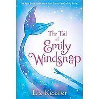 The Tail of Emily Windsnap by Kessler, Liz , Paperback