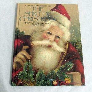 Creative Holiday Ideas Leisure Arts The Spirit of Christmas Book Three