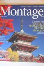 Magazine - Travel - Montage: Life, Well Lived - Fall 2013 - 8th Wonders of World