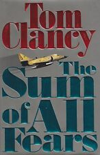 The Sum of All Fears by Tom Clancy (1991, HB) (Fiction - Military Thriller)