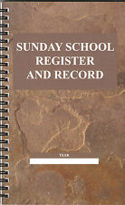 SUNDAY SCHOOL REGISTER AND RECORD Wirebound Book Church Christian Attendance