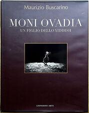 Maurizio Buscarino, Moni Ovadia. Un figlio dello Yiddish, Ed. Leonardo Arte, ...