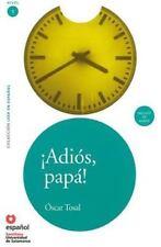 Adios, papa! / Googbye, Father!, Paperback by Tosal, Oscar