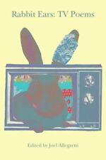 Rabbit Ears : TV Poems (2015, Paperback)