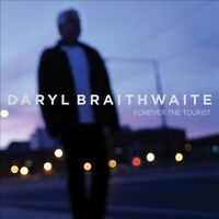 DARYL BRAITHWAITE Forever The Tourist CD BRAND NEW