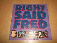"""RIGHT SAID FRED """" BUMPED / TURN ME ON """" 7"""" SINGLE EXCELLENT 1993"""