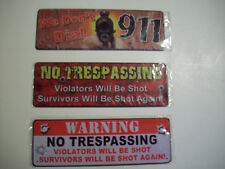 3 Metal Signs Two No Treaspassing and One We Don't Dial 911