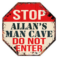 OTGM-0250 STOP ALLAN'S MAN CAVE Tin Rustic Sign Man Cave Decor Gift Ideas