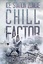 Chill Factor : Ice Station Zombie 2 by Je Gurley (2013, Paperback)