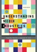 Understanding Media Industries 2E by Amanda D. Lotz, Timothy Havens (PB, 2016)