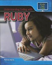 Introduzione alla codifica con Ruby (i ragazzi possono codice) LIBRERIA vincolante da P Harris NUOVO