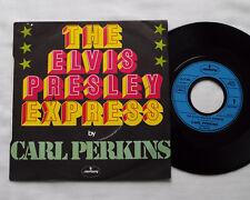 "Carl PERKINS The Elvis Presley express FRENCH 7"" w/PS MERCURY 6173 004 (1977) EX"