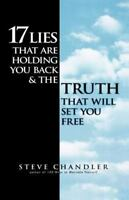 17 Lies That Are Holding You Back And The Truth That Will Set You Free: By St...