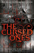 The Cursed Ones. Nancy Holder and Debbie Viguie (CRUSADE)-ExLibrary