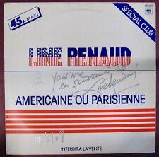 Dédicace Line Renaud Maxi 45 tours Promo Américaine ou parisienne 1983
