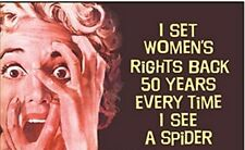 I Set Women's Rights Back 50 Years... funny fridge magnet   (ep)
