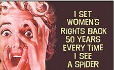 I Set Women's Rights Back 50 Years... funny fridge magnet   (ep)