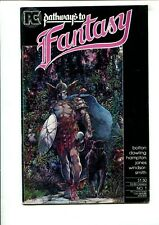 PATHWAYS TO FANTASY #1 FIRST PRINT FN+
